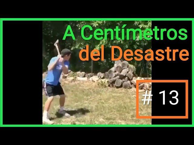 A Centímetros del Desastre # 13