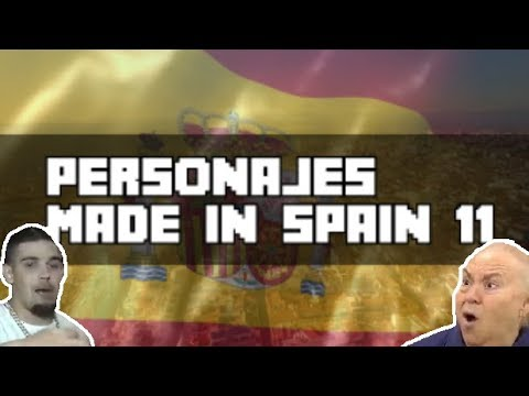 🇪🇸 PERSONAJES MADE IN SPAIN 11