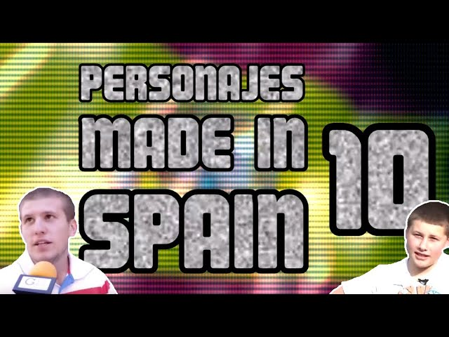 🇪🇸 PERSONAJES MADE IN SPAIN 10