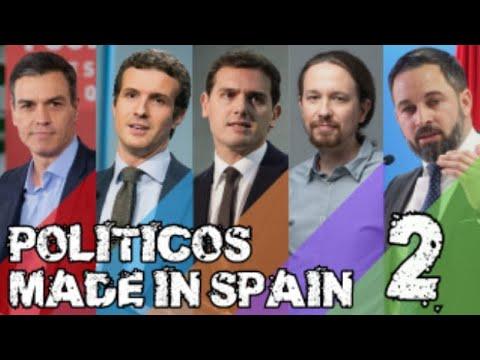 🇪🇸 POLITICOS MADE IN SPAIN 2  (RESUBIDO)